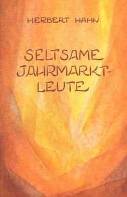 Seltsame Jahrmarktleute von Hahn,  Herbert