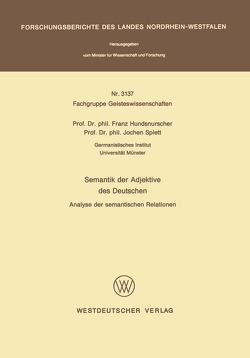 Semantik der Adjektive des Deutschen von Hundsnurscher,  Franz