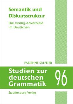 Semantik und Diskursstruktur von Salfner,  Fabienne