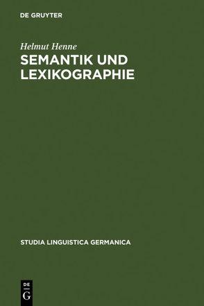 Semantik und Lexikographie von Henne,  Helmut