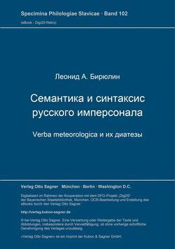 Semantika i sintaksis russkogo impersonala: verba meteorologica i ich diatezy von Birjulin,  Leonid A.