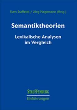 Semantiktheorien von Hagemann,  Jörg, Staffeldt,  Sven