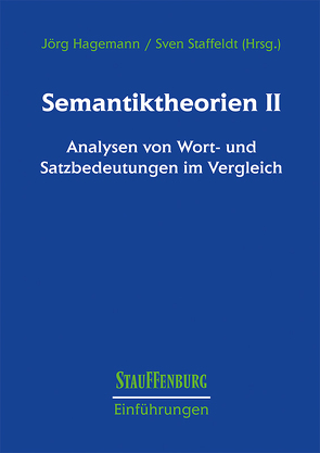 Semantiktheorien II von Hagemann,  Jörg, Staffeldt,  Sven