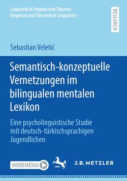 Semantisch-konzeptuelle Vernetzungen im bilingualen mentalen Lexikon von Veletić,  Sebastian