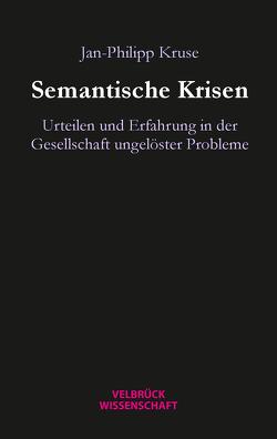 Semantische Krisen von Kruse,  Jan-Philipp