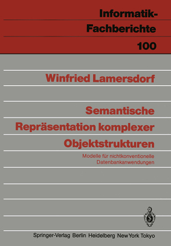 Semantische Repräsentation komplexer Objektstrukturen von Lamersdorf,  Winfried