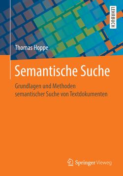 Semantische Suche von Hoppe,  Thomas, Humm,  Bernhard