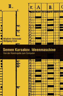 Semen Karsakov. Ideenmaschine von Ernst,  Wolfgang, Velminski,  Wladimir