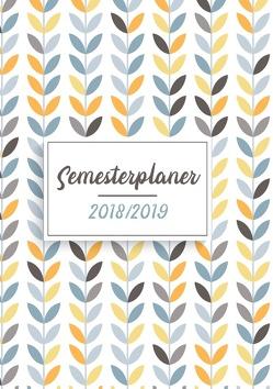 Semesterplaner & Semesterkalender 2018-2019 von Müller ,  Sabrina