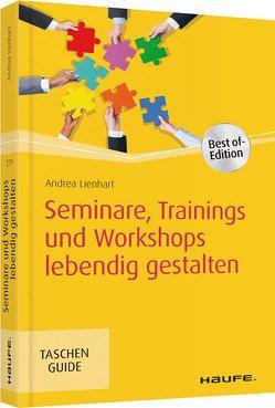 Seminare, Trainings und Workshops lebendig gestalten von Lienhart,  Andrea