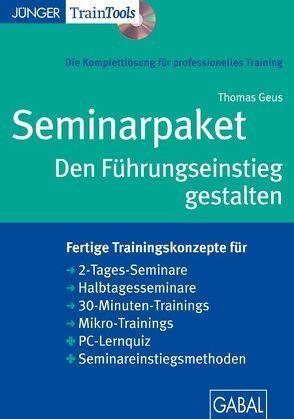 Seminarpaket Den Führungseinstieg gestalten von Geus,  Thomas