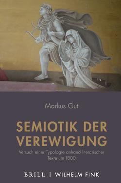 Semiotik der Verewigung von Gut,  Markus