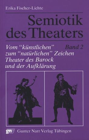 Semiotik des Theaters von Fischer-Lichte,  Erika