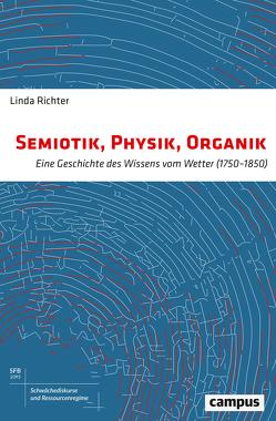 Semiotik, Physik, Organik von Richter,  Linda