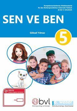 Sen ve Ben 5 von Akbulut,  Büsra, Yilmaz,  Göksel