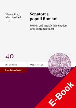 Senatores populi Romani von Eck,  Werner, Heil,  Matthäus