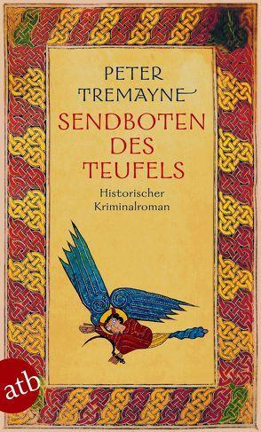 Sendboten des Teufels von Brandstädter,  Irmhild, Brandstädter,  Otto, Tremayne,  Peter