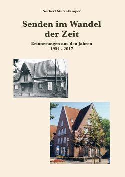 Senden im Wandel der Zeit von Stutenkemper,  Norbert