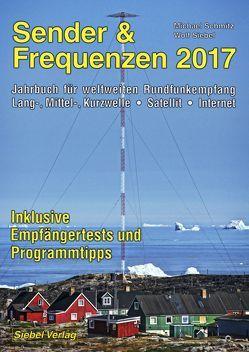 Sender & Frequenzen 2017 von Schmitz,  Michael, Siebel,  Wolf