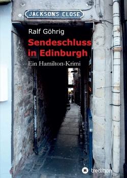 Sendeschluss in Edinburgh von Göhrig,  Ralf