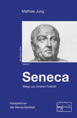 Seneca von Jung,  Mathias