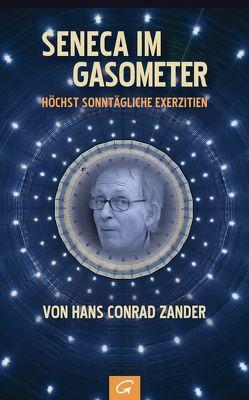 Seneca im Gasometer von Zander,  Hans Conrad