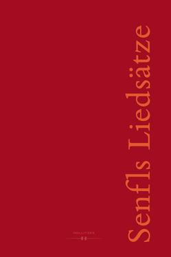 Senfls Liedsätze – Klassifikation und Detailstudien eines modellhaften Repertoires von Tröster,  Sonja