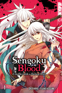Sengoku Blood – Contract with a Demon Lord 01 von Kosumi,  Fujiko