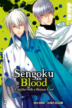 Sengoku Blood – Contract with a Demon Lord 03 von Kosumi,  Fujiko