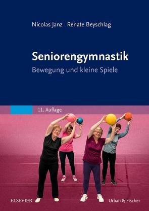 Seniorengymnastik von Beyschlag,  Renate, Janz,  Nicolas