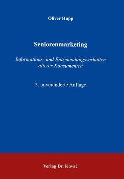 Seniorenmarketing von Hupp,  Oliver