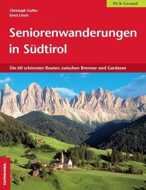 Seniorenwanderungen in Südtirol von Gufler,  Christoph, Lösch,  Ernst