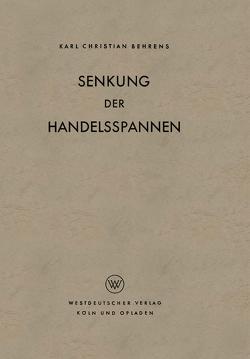 Senkung der Handelsspannen von Behrens,  Karl Christian