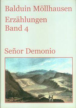Señor Demonio und andere Erzählungen (1883-1898) von Graf,  Andreas, Möllhausen,  Balduin