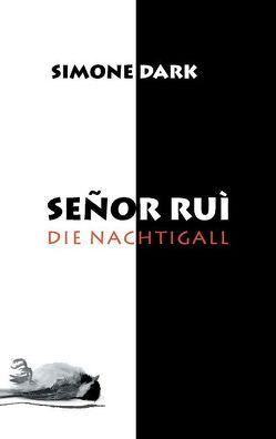 Senor Rui von Dark,  Simone