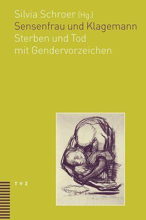 Sensenfrau und Klagemann von Schroer,  Silvia