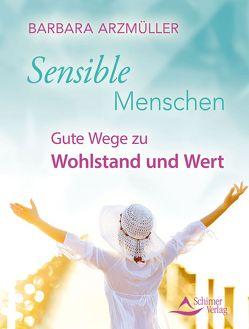Sensible Menschen von Arzmüller,  Barbara