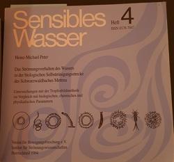 Sensibles Wasser / Das Strömungsverhalten des Wassers in der biologischen Selbstreinigungsstrecke des Schwarzwaldbaches Mettma von Peter,  Heinz M