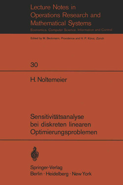 Sensitivitätsanalyse bei diskreten linearen Optimierungsproblemen von Noltemeier,  H.