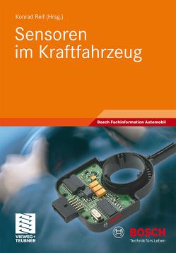 Sensoren im Kraftfahrzeug von Reif,  Konrad
