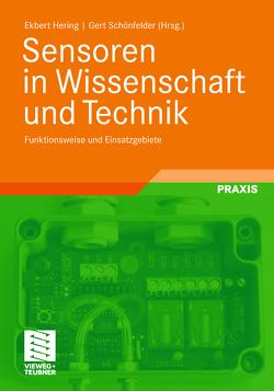 Sensoren in Wissenschaft und Technik von Hering,  Ekbert, Schönfelder,  Gert