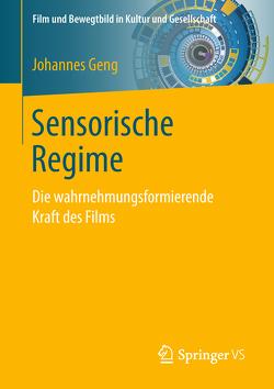 Sensorische Regime von Geng,  Johannes