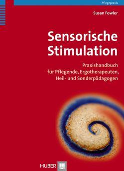 Sensorische Stimulation von Börger,  Heide, Fowler,  Susan