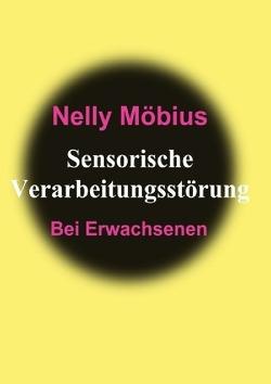 Sensorische Verarbeitungsstörung von Möbius,  Nelly