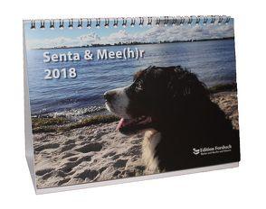 Senta & Mee(h)r 2018 – Fotokalender DIN A5 von Forsbach,  Beate