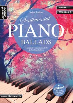 Sentimental Piano Ballads von Gundlach,  Michael