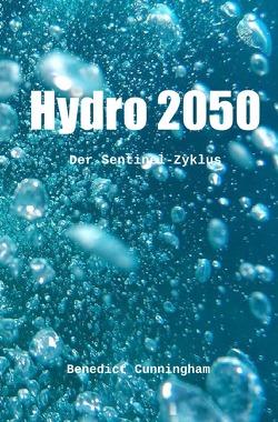 Sentinel / Hydro 2050 von Cunningham,  Benedict