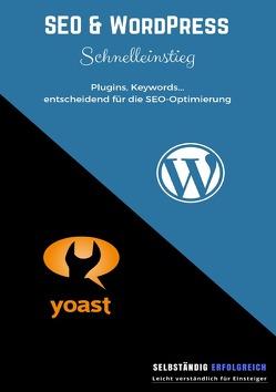 SEO & WordPress Schnelleinstieg von Krystynek,  Isabella