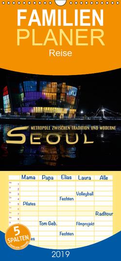 Seoul – Metropole zwischen Tradition und Moderne – Familienplaner hoch (Wandkalender 2019 , 21 cm x 45 cm, hoch) von Bleicher,  Renate