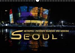 Seoul – Metropole zwischen Tradition und Moderne (Wandkalender 2020 DIN A3 quer) von Bleicher,  Renate